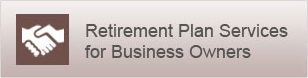 Retirement Plan Services for Business Owners